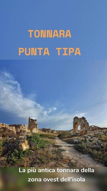 La più antica tonnara della zona ovest dell'isola TONNARA PUNTA TIPA